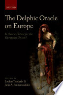 The Delphic Oracle on Europe  Old Continent Finds Itself Today Once Again At