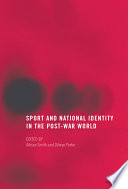 Sport and National Identity in the Post War World