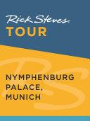 Rick Steves Tour  Nymphenburg Palace  Munich