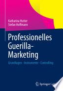 Professionelles Guerilla-Marketing