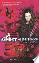 Ghost Huntress Book 3 The Reason