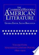 The Cambridge History of American Literature  Volume 4  Nineteenth Century Poetry 1800 1910
