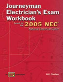 Journeyman Electrician s Exam Workbook Based on the 2005 NEC