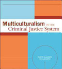 Multiculturalism In The Criminal Justice System
