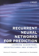 Recurrent Neural Networks for Prediction