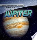 Matemáticas en Júpiter (Math on Jupiter)