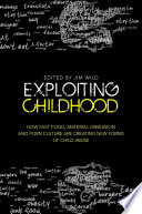 Exploiting Childhood