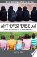 Why the West Fears Islam The Core Values Of The West Through Testimonies