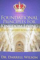 Foundational Principles for Kingdom Living