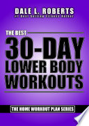 The Best 30 Day Lower Body Workouts