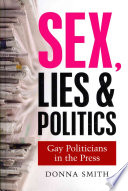 Sex  Lies and Politics