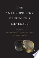 Anthropology of Precious Minerals
