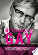 My Teacher Is Gay