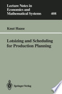 Lotsizing and Scheduling for Production Planning