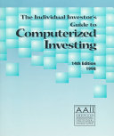 The Individual Investor s Guide to Computerized Investing