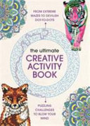 The Ultimate Creative Activity Book