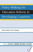 Policy Making For Education Reform In Developing Countries