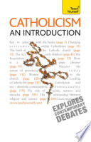 Catholicism   An Introduction  Teach Yourself