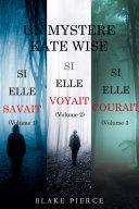 Book Une offre groupée Mystère Kate Wise : Si elle savait (volume 1), Si elle voyait (volume 2) et Si elle courait (volume 3)