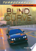 Blind Curve For Years Now After Countless Hours