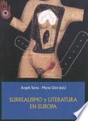 Surrealismo y literatura en Europa