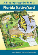 A Step By Step Guide to a Florida Native Yard