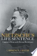 Nietzsche s Life Sentence