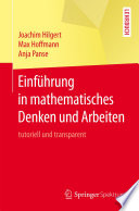 Einf  hrung in mathematisches Denken und Arbeiten