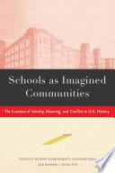 Schools As Imagined Communities