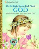 My Little Golden Book About God Book