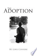 The Adoption : book of fiction yet it is based...