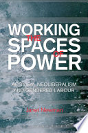 Working the Spaces of Power