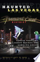 Haunted Las Vegas Faces Of Sin City What Happens In