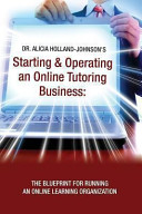Starting and Operating an Online Tutoring Business