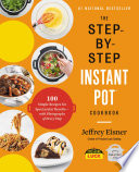 The Step by Step Instant Pot Cookbook Book PDF