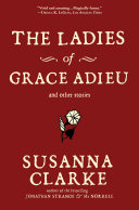 The Ladies of Grace Adieu and Other Stories Book