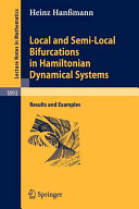 Local and Semi Local Bifurcations in Hamiltonian Dynamical Systems