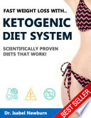 Fast Weight Loss With Ketogenic Diet Scientifically Proven Diets That Work