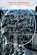 The Only Street In Paris : who live and work on a magical...