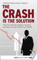 The Crash is the Solution