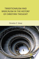 Traditionalism And Radicalism In The History Of Christian Thought book