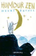Humour Zen (Littérature Française) par Henri Brunel