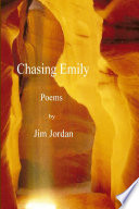 Chasing Emily Poems by Jim Jordan