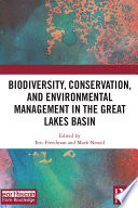Biodiversity  Conservation and Environmental Management in the Great Lakes Basin
