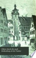 Führer durch die stadt Rothenburg ob der Tauber