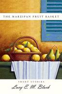 The Marzipan Fruit Basket