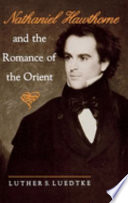Nathaniel Hawthorne and the Romance of the Orient