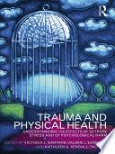 Trauma and Physical Health Book PDF