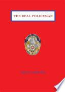 The Real Policeman