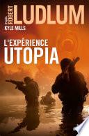 L Exp  rience Utopia